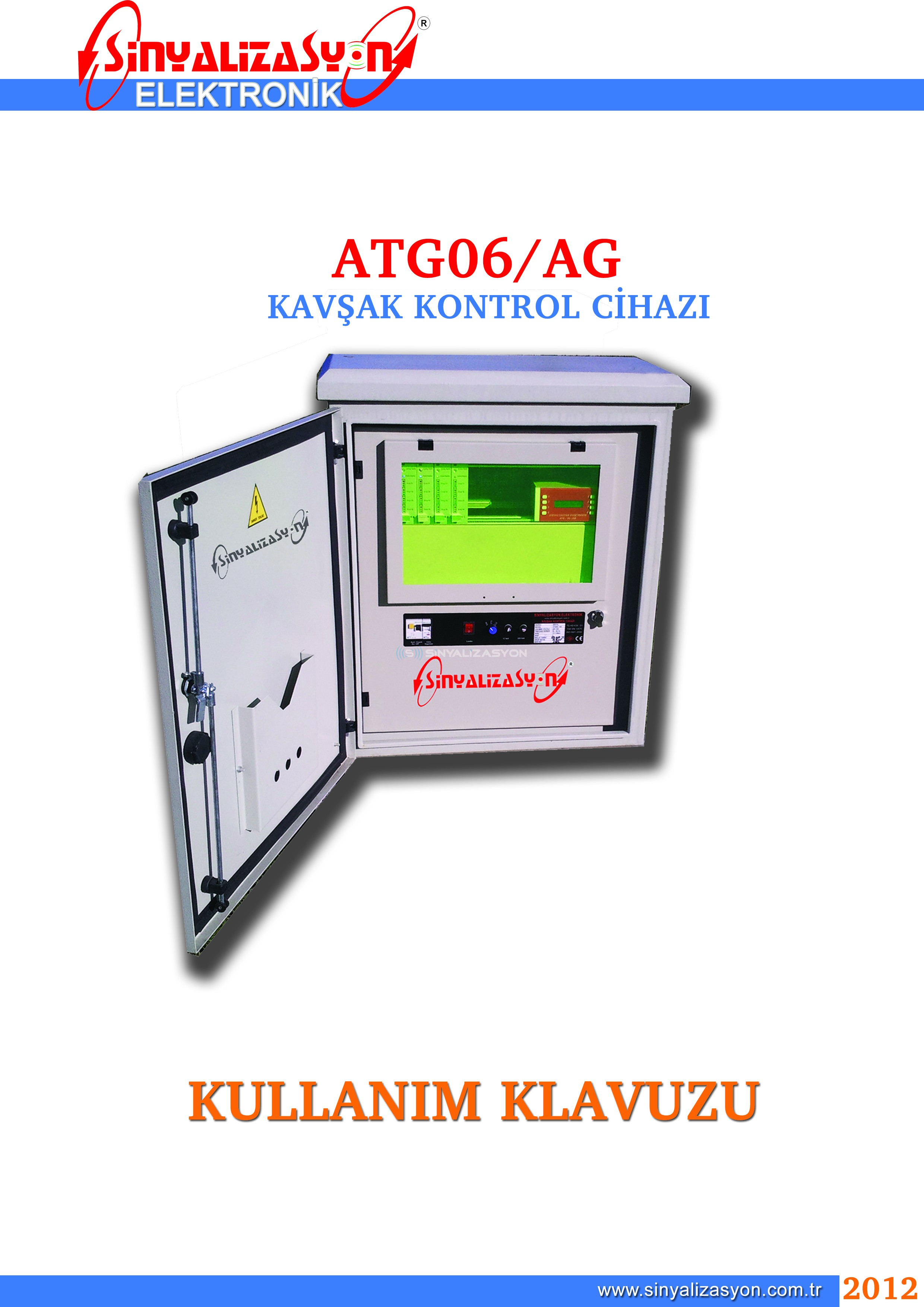 ATG06-AG Kavşak Kontrol Cihazı